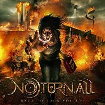 Noturnall - Back to Fuck You Up! (2015)