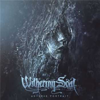 Withering Soul - Adverse Portrait (2015)