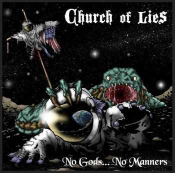 Church Of Lies - No Gods... No Manners (2015)