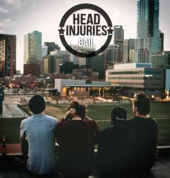Head Injuries - Bail (2015)