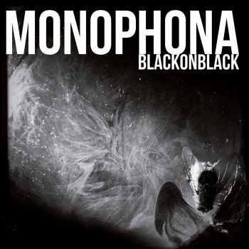 Monophona - Black On Black (2015)