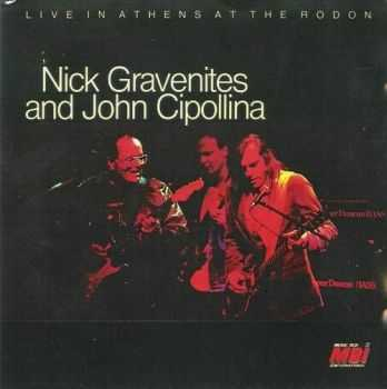 Nick Gravenites and John Cipollina - Live In Athens At The Rodon (1987-88) MP3