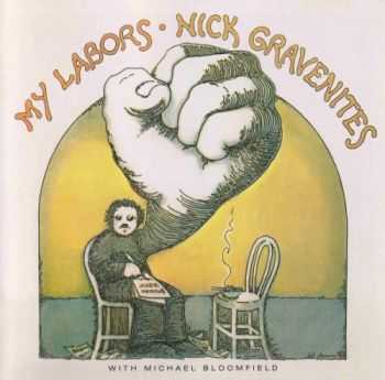 Nick Gravenites & Michael Bloomfield - My Labors (1969) MP3
