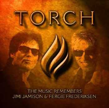 VA: Torch - The Music Remembers Jimi Jamison & Fergie Frederiksen (2015)
