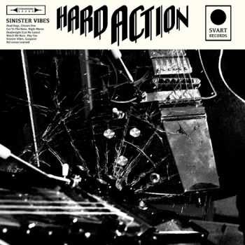 Hard Action - Sinister Vibes (2015)
