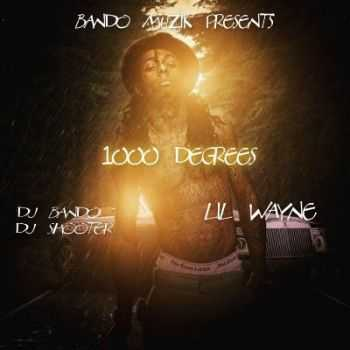 Lil Wayne - 1000 Degrees (2015)