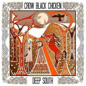 Crow Black Chicken - Deep South (Live) (2015)