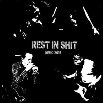 Rest In Shit - demo (2015)