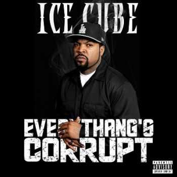 Ice Cube - Everythangs Corrupt (2015)