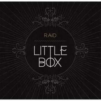 Raid - Little Box (2015)