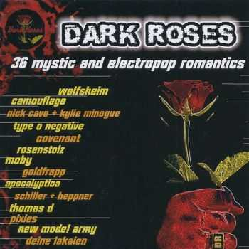VA - Dark Roses - 36 Mystic And Electropop Romantics ( 2 CD ) (2003)