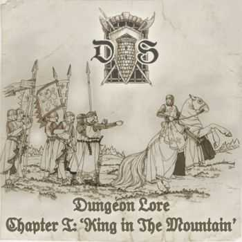 VA - Dungeon Lore Chapter I: King In The Mountain (2013)