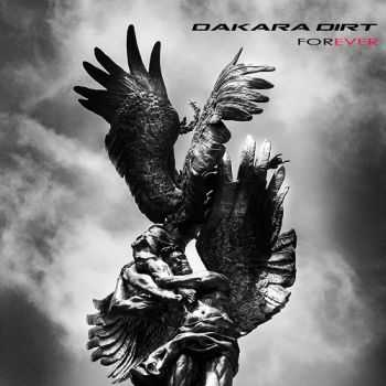 Dakara Dirt - Forever (Limited Edition) (2015)