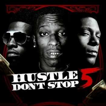 Various Artists - Hustle Dont Stop 5 (2015)