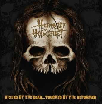 Hymen Holocaust - Kissed By The Dead...Touched By The Deformed (2015)