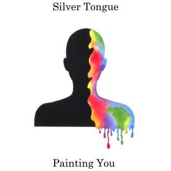 Silver Tongue - Painting You (2015)