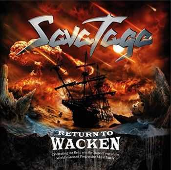 Savatage - Return To Wacken (Compilation) (2015)