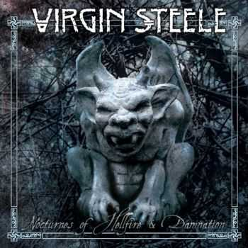 Virgin Steele - Nocturnes Of Hellfire & Damnation (2CD) (2015)
