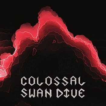 Colossal Swan Dive - Colossal Swan Dive (2015)