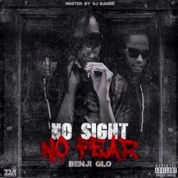 Benji Glo - No Sight No Fear (2015)