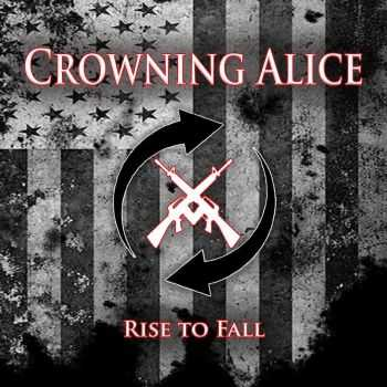 Crowning Alice - Rise To Fall (2015)