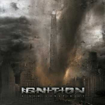 Ignition - A New Conspiracy (2015)
