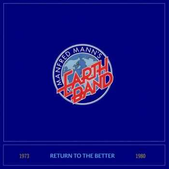 Manfred Mann's Earth Band - Return To The Better (Compilation) (2015)