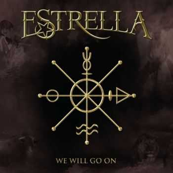Estrella - We Will Go On (2015)