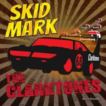 The Clarktones - Skid Mark (2015)