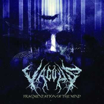 VACUUS - Fragmentation of the Mind EP (2015)