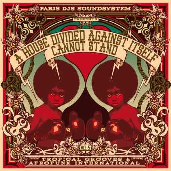 Paris DJs Soundsystem - Killas, Thrillas & Chillas - Foot Stompers & Freaky Soul Vol​.​1;  A House Divided Against Itself Cannot Stand (2014)