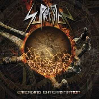 Supresion - Emerging Extermination (2015)