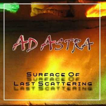 Ad Astra - Surface Of Last Scattering (2015)