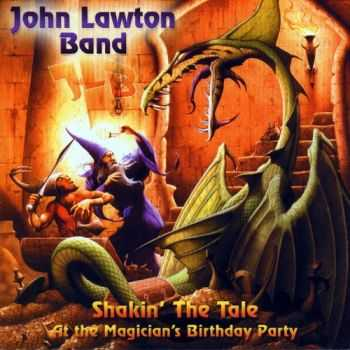 John Lawton Band - Shakin' The Tale (2004)