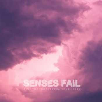 Senses Fail - Pull The Thorns From Your Heart (2015)