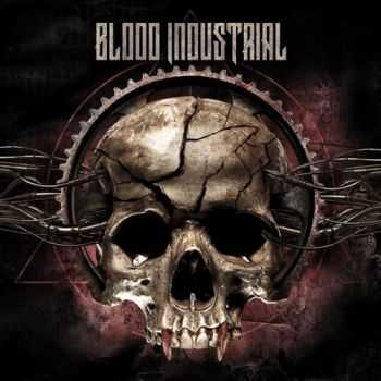 Blood Industrial - Blood Industrial (2015)