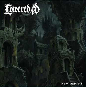 Lowered A.D. - New Depths (2014)