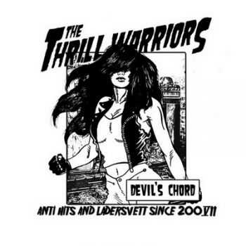 Thrill Warriors - Devil's Chord (Demo Tape) 2013 (Lossless + mp3)