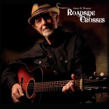 Jimmy D Warren - Roadside Crosses (2015)