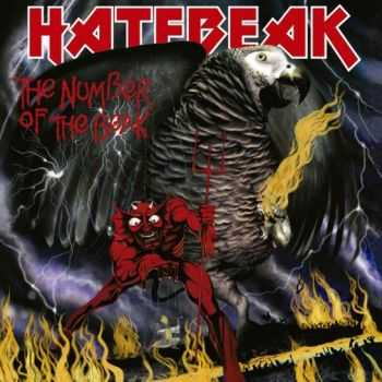 Hatebeak - Number Of The Beak (2015)