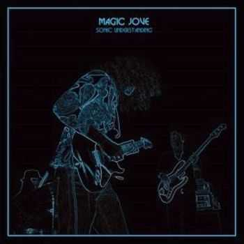 Magic Jove - In The Fields - Sonic Understanding (2EP) (2014,2015)