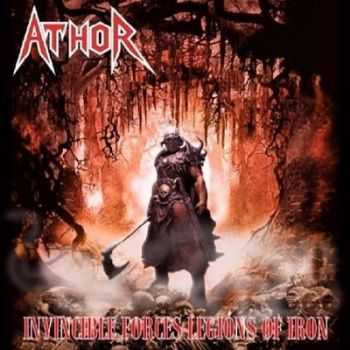 Athor - Invincible Forces Legions of Iron (2015)