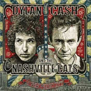 Various Artists – Dylan, Cash & The Nashville Cats: A New Music City (2015)