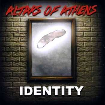 Altars Of Athens - Identity (2015)