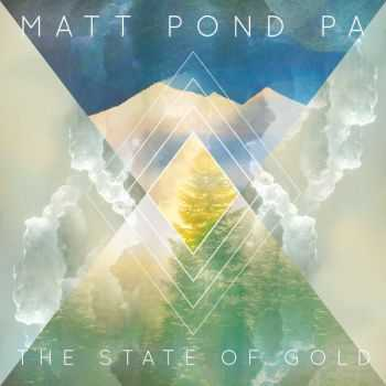Matt Pond PA - The State of Gold (2015)