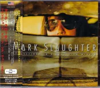 Mark Slaughter - Reflections in a Rear View Mirror (Japanese Edition) (2015)