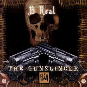 B-Real - The Gunslinger Vol. 1 (Mixtape) (2005)