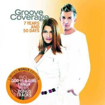 Groove Coverage - 7 Years And 50 Days (2004)