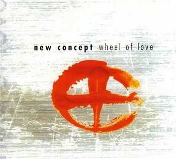 New Concept - Wheel Of Love (2000)