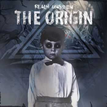 Realm Unseen - The Origin [EP] (2015)